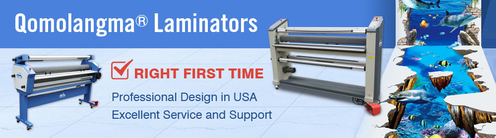 Qomolangma Series Laminators, Right First Time!