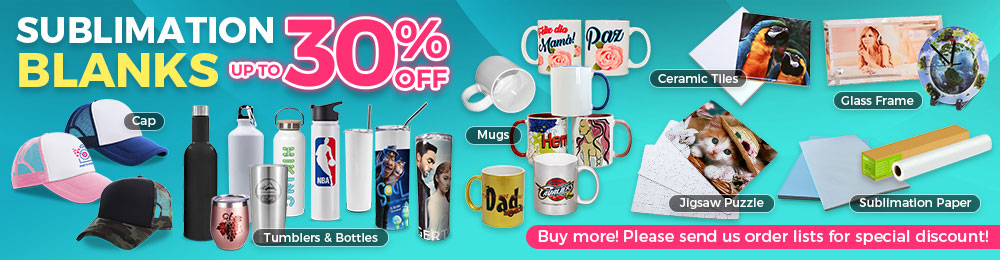 Sublimation Blanks and Supplies, Big Sale Now!