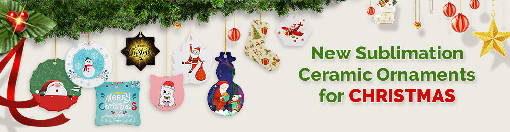 New Sublimation Ceramic Ornaments for CHRISTMAS
