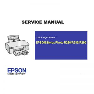 EPSON R280 285 290 Printer English Service Manual, Stylus Photo280 285 290 Maintenance Manual (Direct Download)