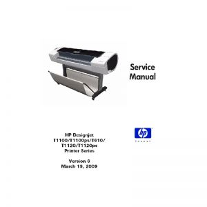 HP Designjet T1100 T1100ps T610 T1120 T1120ps Plotter English Service Manual