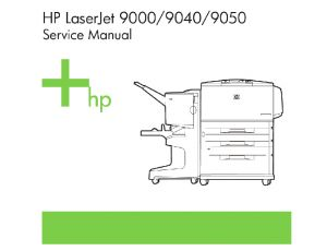 HP LaserJet 9000 9040 9050 English Service Manual