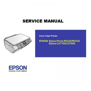 EPSON CX7700 7800/RX520 530 Printer English Service Manual (Direct Download)