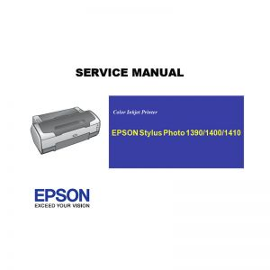 EPSON Stylus Photo 1390 1400 1410 Printer English Service Manual (Direct Download)