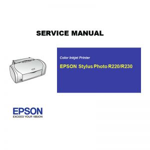 EPSON Stylus Photo R220 R230 Printer English Service Manual (Direct Download)