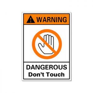 Waterproof Warning Sign-Dangerous Don´t Touch, Safety Sticker 60x40mm
