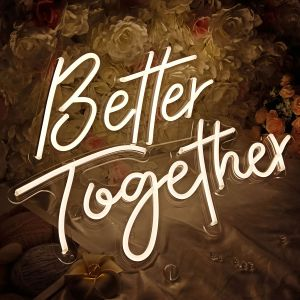 CALCA Warm White Better Together Neon Sign Size-23.5x10inches+17.3 x8.7inches