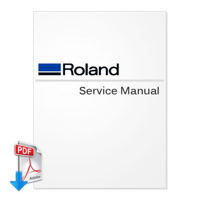 ROLAND VersaCamm VP-300, VP-540 Service Manual (Direct Download)