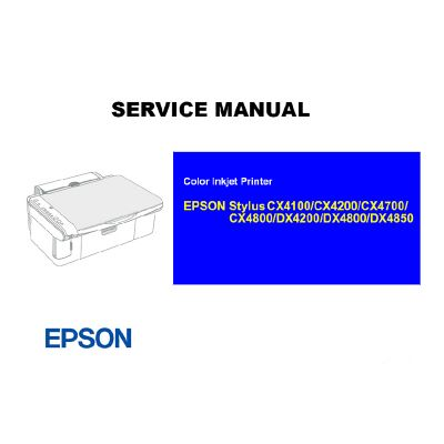 EPSON CX4100 4200 4700 4800/DX4200 4800 4850 Printer English Service Manual (Direct Download)
