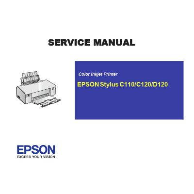 EPSON Stylus C110 120/D120 Printer English Service Manual