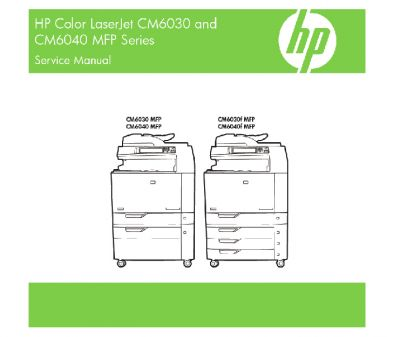 HP Color LaserJet CM6030 CM6040 MFP English Service Manual (Direct Download)