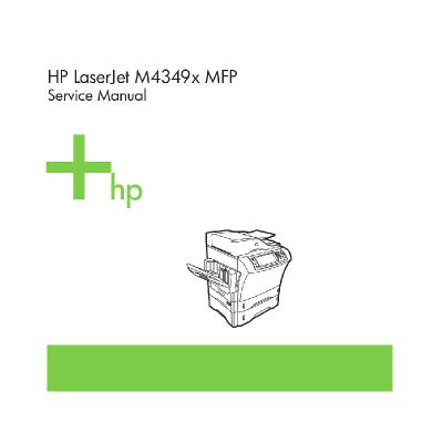 HP Laserjet M4349x mfp English Service Manual
