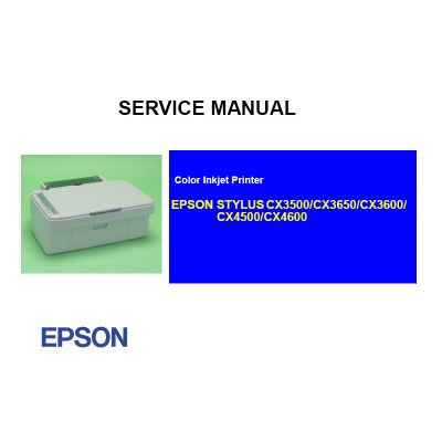 EPSON Stylus CX3500 3650 3600 4500 4600 Printer English Service Manual (Direct Download)