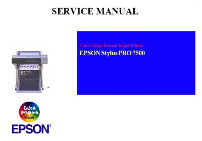 EPSON Stylus PRO 7500 Large Format Printer English Service Manual