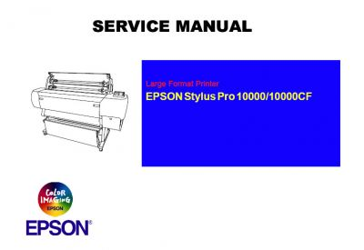 EPSON Stylus Pro 10000/10000CF Plotter English Service Manual(Direct Download)