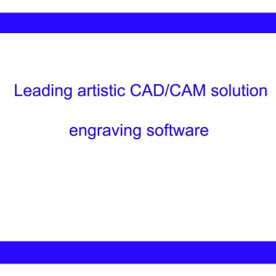 Type3 CAD/CAM Engraving Software, 2D/3D Version for Industrial and Artistic Applications