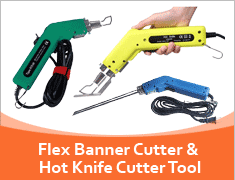 Flex Banner Cutter & Hot Knife Cutter Tool