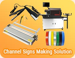 Channel Signs Making Solution