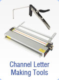 Channel Letter Making Tools